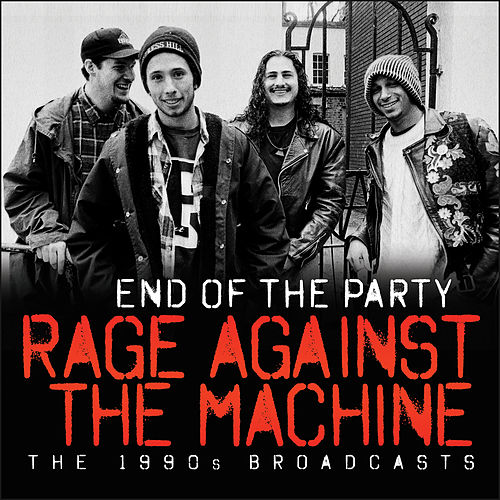 End of the Party (Live) de Rage Against The Machine