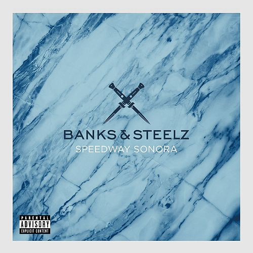 Speedway Sonora by Banks & Steelz
