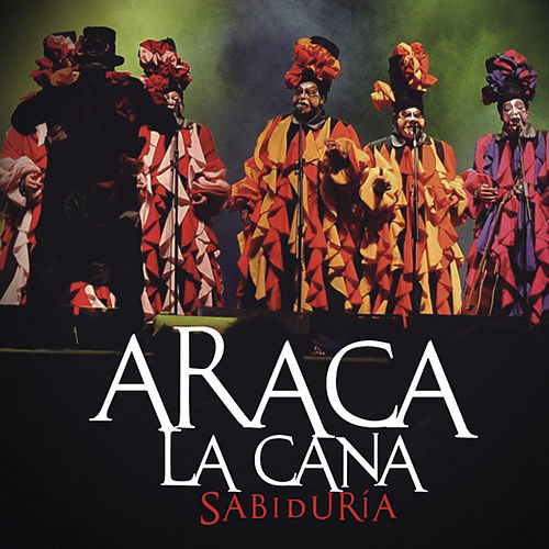 Sabiduría - En Vivo de Araca La Cana