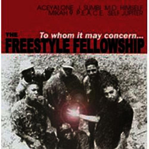To Whom It May Concern de Freestyle Fellowship