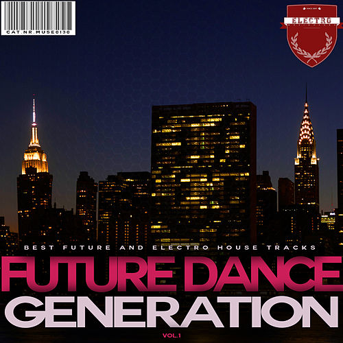 Future Dance Generation, Vol. 1 von Various Artists