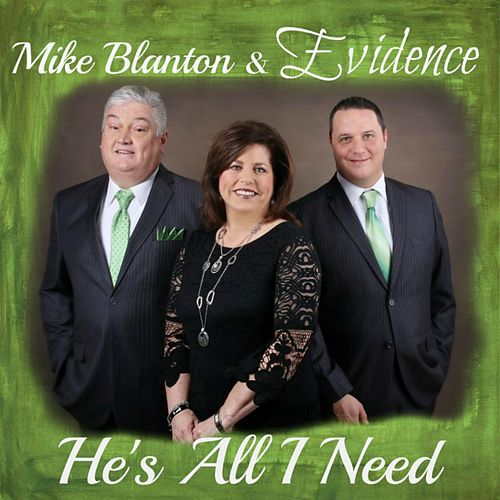He's All I Need by Mike Blanton