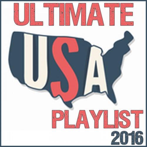 Ultimate USA Playlist 2016 de Various Artists