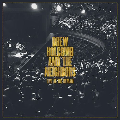 Live at The Ryman by Drew Holcomb