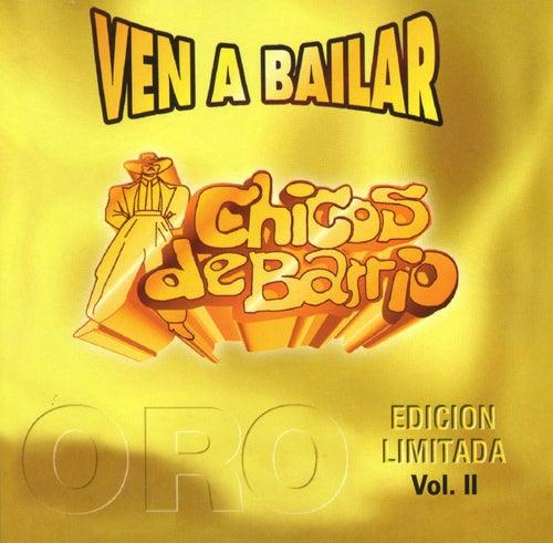 Ven a bailar Vol. II de Chicos De Barrio