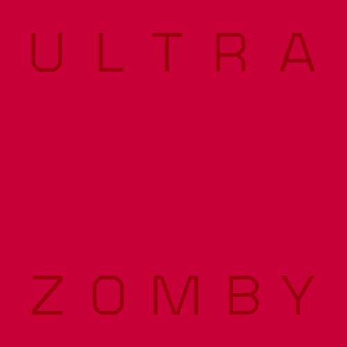 Ultra von Zomby