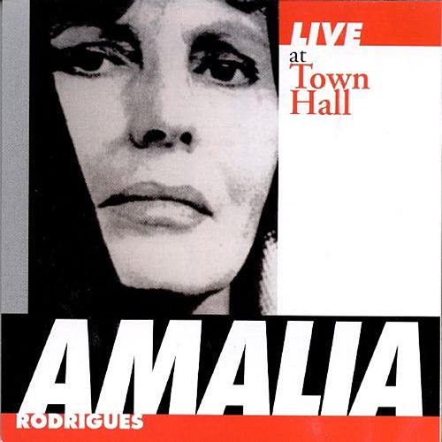 Live at Town Hall de Amalia Rodrigues
