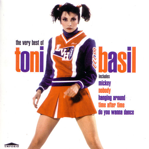 Mickey: The Very Best Of Tony Basil de Toni Basil