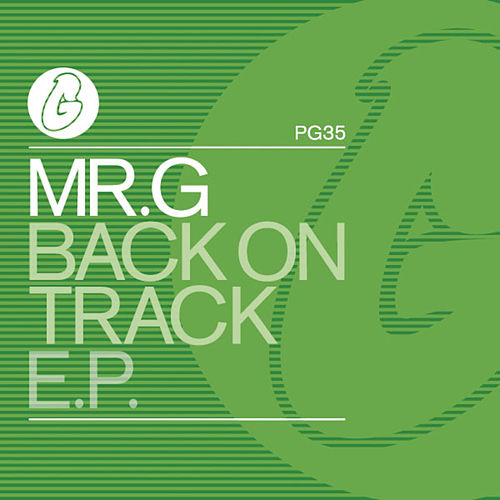 Back On Track EP fra Mr G