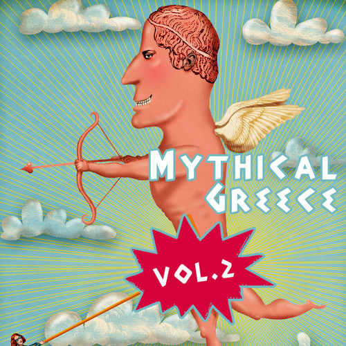 Mythical Greece, Vol. 2 by Various Artists