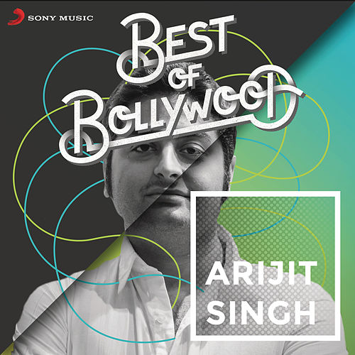 Best of Bollywood: Arijit Singh de Arijit Singh