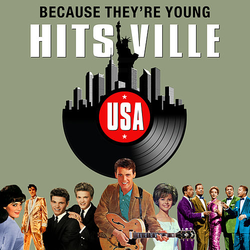 Because They're Young (Hitsville USA) by Various Artists