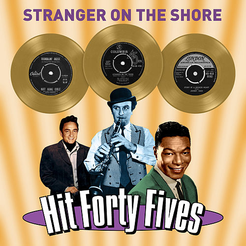 Stranger on the Shore - Hit Forty Fives by Various Artists