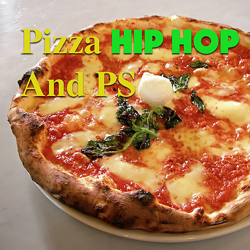 Pizza, Hip Hop And PS de Various Artists