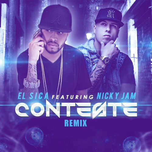 Conteste (Remix) [feat. Nicky Jam] de Sica