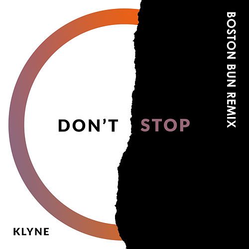 Don't Stop (Boston Bun Remix) van Klyne