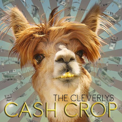 Cash Crop de The Cleverlys