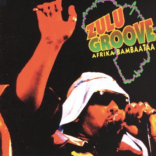 Zulu Groove by Afrika Bambaataa