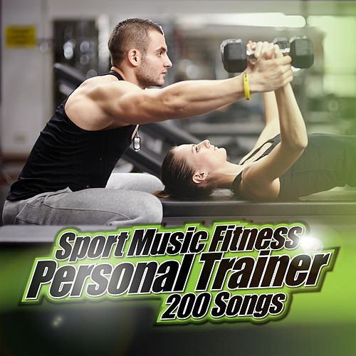 Sport Music Fitness Personal Trainer: 200 Songs de Various Artists