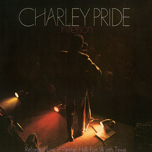 In Person by Charley Pride