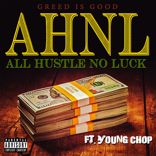 All Hustle No Luck (feat. Young Chop) by RS Greedy