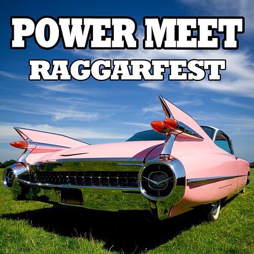 Power Meet - Raggarfest by Various Artists