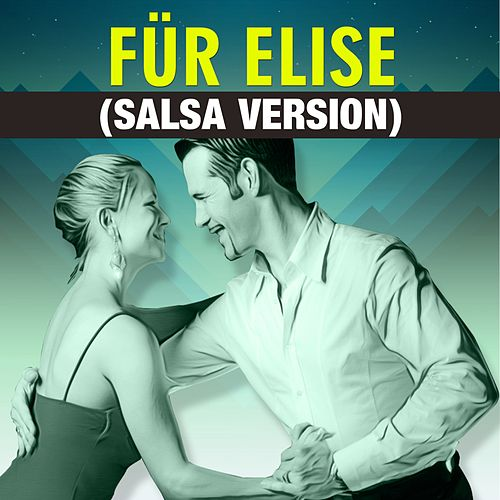 Für Elise (Salsa Version) de Ludwig van Beethoven