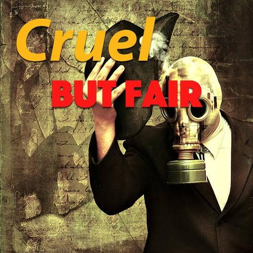 Cruel But Fair de Various Artists