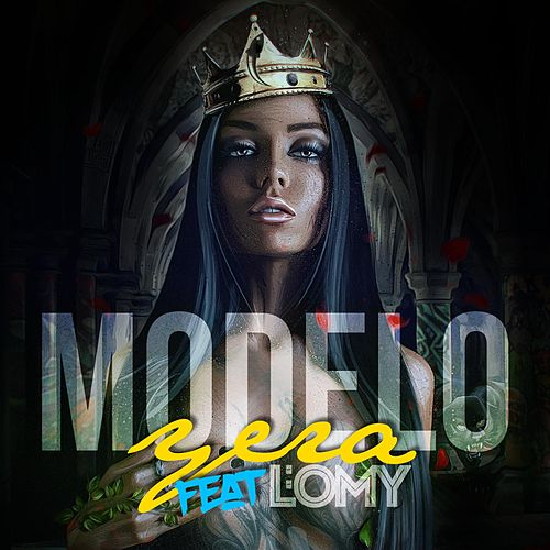 Modelo (feat. L'omy) by El Yera