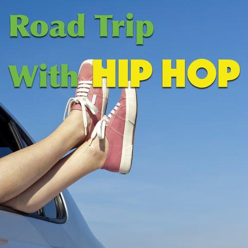 Road Trip With Hip Hop de Various Artists
