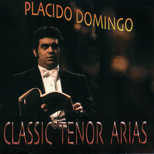Classic Tenor Arias de Placido Domingo