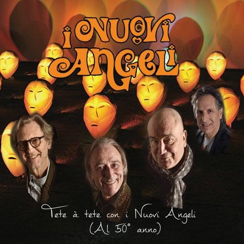 Tête à tête con i Nuovi Angeli (Al 50° anno) de I Nuovi Angeli