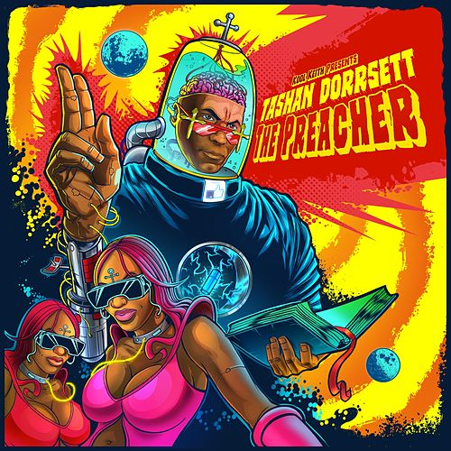 Tashan Dorrsett / The Preacher by Kool Keith