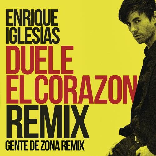 DUELE EL CORAZON (Remix) by Enrique Iglesias