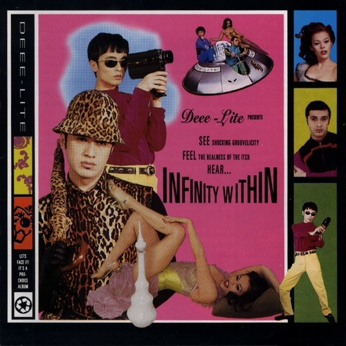 Infinity Within by Deee-Lite