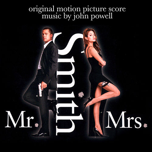 Mr. & Mrs. Smith (Original Motion Picture Score) by John Powell