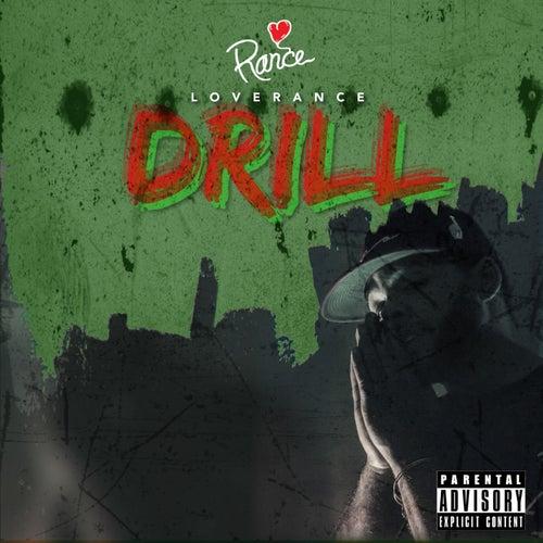 Drill - Single de LoveRance