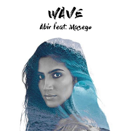 Wave (feat. Masego) by Abir
