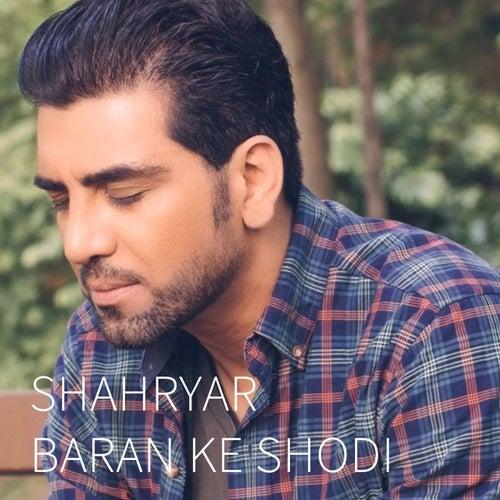 Baran Ke Shodi by Shahryar