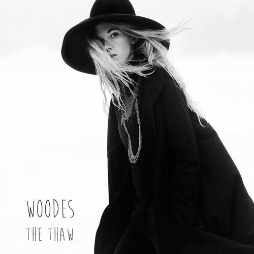 The Thaw von Woodes