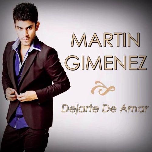 Dejarte de Amar de Martin Gimenez