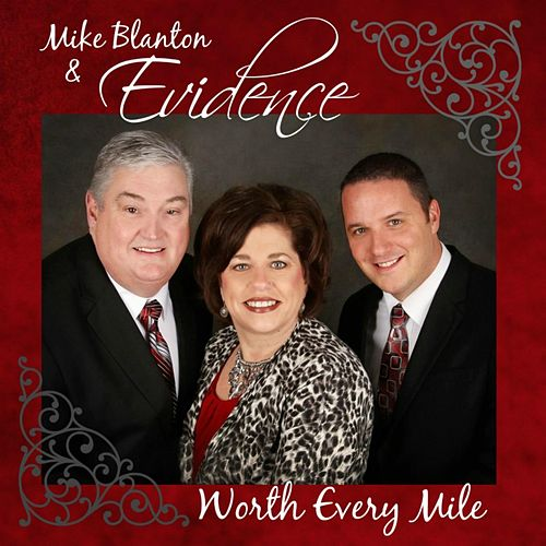 Worth Every Mile by Mike Blanton
