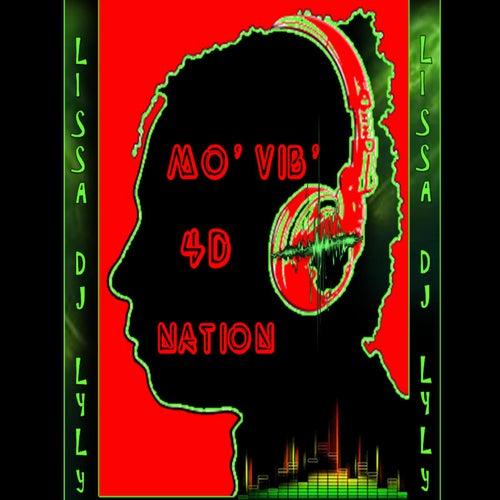 Mo' Vib' 4D Nation von Lissa DJ LyLy