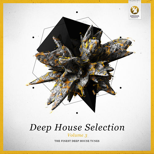Armada Deep House Selection, Vol. 3 (The Finest Deep House Tunes) von Various Artists