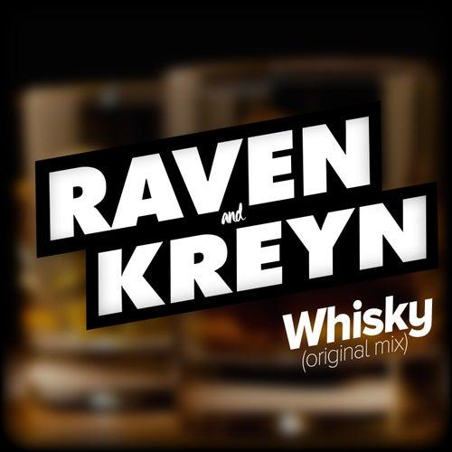 Whisky (Original Mix) de Raven & Kreyn