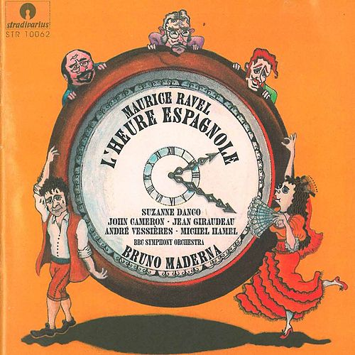 Ravel: L'heure espagnole von Suzanne Danco