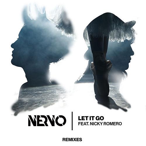 Let It Go (MÖWE Remix) von NERVO