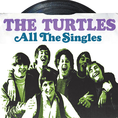 All the Singles von The Turtles