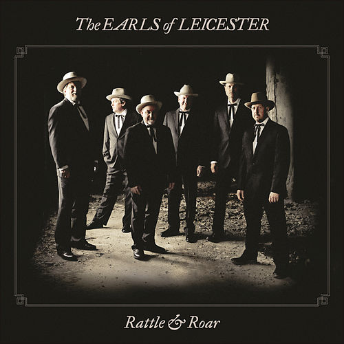 Rattle & Roar by The Earls Of Leicester