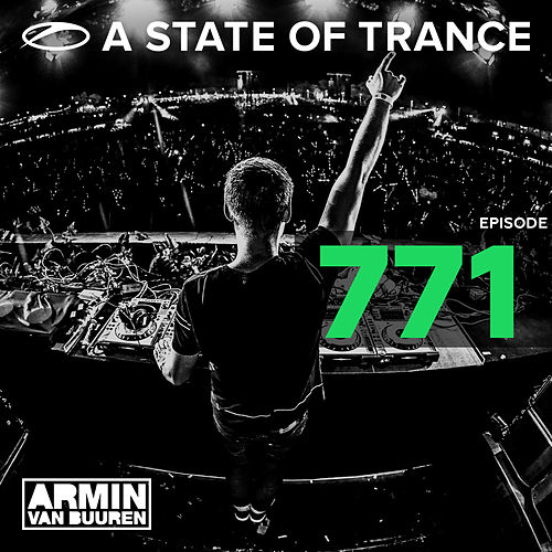A State Of Trance Episode 771 von Various Artists